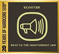 Back to the Heavyweight Jam 20 Years of Hardcore E