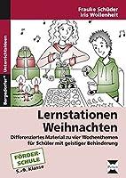 Lernstationen: Weihnachten: Differenziertes Material zu vier Wochenthemen fuer Schueler mit geistiger Behinderung (5. bis 9. Klasse)