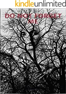 DO NOT FORGET ME: A Horror Book (English Edition)