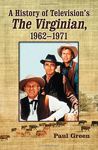 A History of Television's The Virginian, 1962-1971