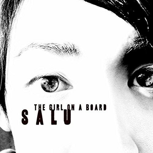 The Girl on a Board feat. 鋼田 テフロン