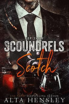 Scoundrels & Scotch (Top Shelf Book 3) by [Hensley, Alta]