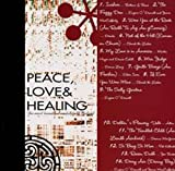 PEACE,LOVE & HEALING ~アイルランドから届いた優しく、ココロやすらぐ休息時間~ ユーチューブ 音楽 試聴