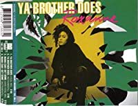 Ya brother does [Single-CD]