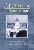Georgia: A State History (The Making of America)