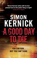 A Good Day to Die (Dennis Milne)