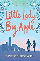 Little Lady, Big Apple: the perfect laugh-out-loud summer read (The Little Lady Agency)
