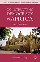 Constructing Democracy in Africa