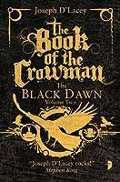 The Book of the Crowman: Black Dawn Book II (The Black Dawn)