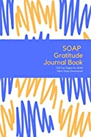 SOAP Gratitude Journal Book - 200 Fun Pages for SOAP Bible Study Devotionals