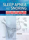Sleep Apnea and Snoring: Surgical and Non-Surgical Therapy, 1e
