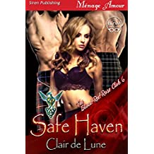Safe Haven [The Blood Red Rose Club 6] (Siren Publishing Menage Amour)