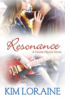 Resonance: A Golden Beach Novel by [Loraine, Kim]