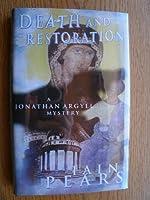 Death and Restoration (Jonathan Argyll Mystery S.)