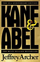 Kane and Abel: 40th Anniversary Edition