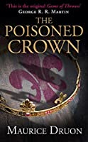 The Poisoned Crown (The Accursed Kings)