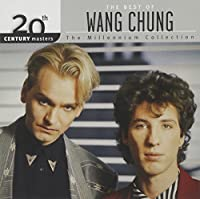 The Best of Wang Chung - 20th Century Masters: Millennium Collection by Wang Chung (2002-10-08)