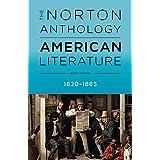 The Norton Anthology of American Literature, Volume B: 1820 - 1865