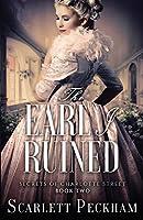 The Earl I Ruined (Secrets of Charlotte Street)