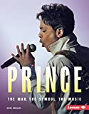 Prince: The Man, the Symbol, the Music (Gateway Biographies) (English Edition)