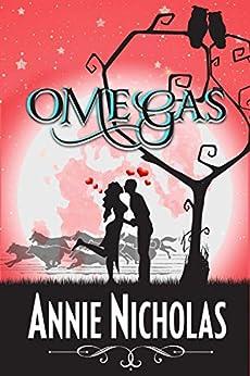 Omegas (Vanguards Book 1) by [Nicholas, Annie]