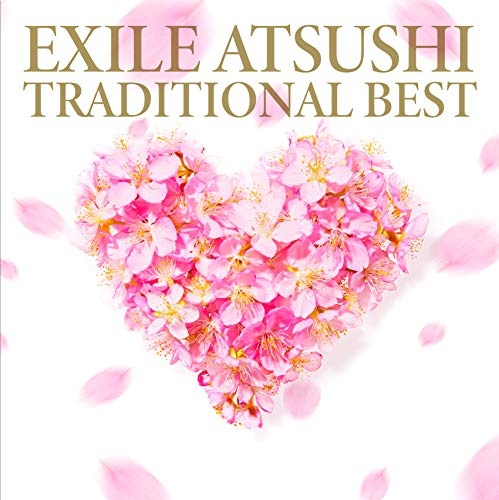 TRADITIONAL BEST(CD+DVD) - EXILE ATSUSHI