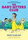 The Baby-Sitters Club Graphix 6: Kristy's Big Day, Full-Color Edition