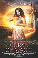 Curse of Magic (The Fairy Tale Enchantress)