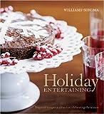 Williams-Sonoma Holiday Entertaining (Williams-Sonoma Seasonal Celebration) 画像