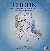 Nocturne 2 for Violin Piano C-Sharp Minor Op 72 by Chopin