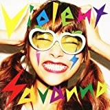 Hello I Need You♪Violent is SavannaのCDジャケット
