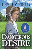 DANGEROUS DESIRE (DUCHESS IN DANGER)