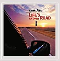 Lifes an Open Road