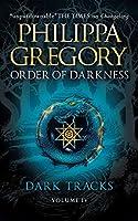 Dark Tracks (Order of Darkness 4)