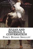 Julian and Maddalo. a Conversation