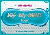 Kis-My-MiNT Tour at 東京ドーム 2012.4.8(3大特典付! 初回生産限定盤) [DVD] / Kis-My-Ft2 (出演)