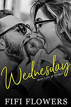 WEDNESDAY: With Lots of Cream (Hookup Café) by [Flowers, Fifi]