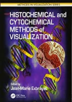 Histochemical and Cytochemical Methods of  Visualization (Methods in Visualization)