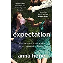 Expectation: The most razor-sharp and heartbreaking novel of the year