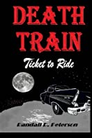 Death Train: Ticket to Ride
