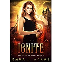 Ignite (Heritage of Fire Book 1)