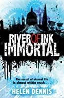 River of Ink: Immortal: Book 4