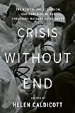 Crisis Without End: The Medical and Ecological Consequences of the Fukushima Nuclear Catastrophe 画像