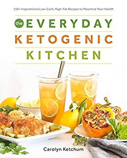 The everyday ketogenic kitchen with more than 150 inspirational the everyday ketogenic kitchen with more than 150 inspirational low carb high fandeluxe Document