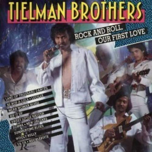 Rock & Roll Our First Love - Tielman Brothers