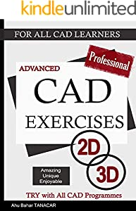 CAD Exercises: Advanced (For All Cad Learners Book 2) (English Edition)