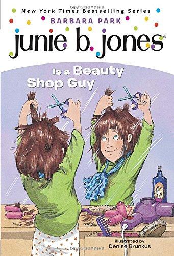 Junie B. Jones #11: Junie B. Jones Is a Beauty Shop Guyの詳細を見る