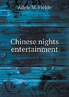 Chinese Nights Entertainment