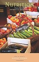Nutrition: Food, Health and Spiritual Development by Rudolf Steiner(2008-11-01)