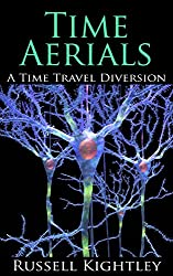 Time Aerials: A Time Travel Diversion (English Edition)